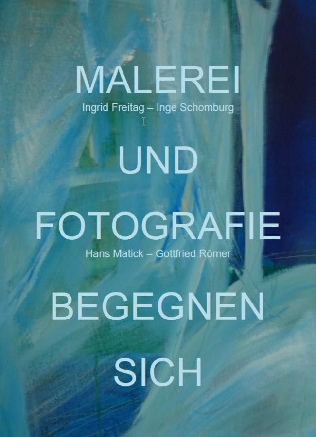 Malerei und Fotografie begegnen sich, Ausstellung in der Galerie am Schiffenberg, Gießen, vom 16. Februar bis 30. April